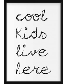POSTER - Cool kids live here