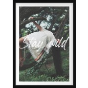 POSTER - Stay wild